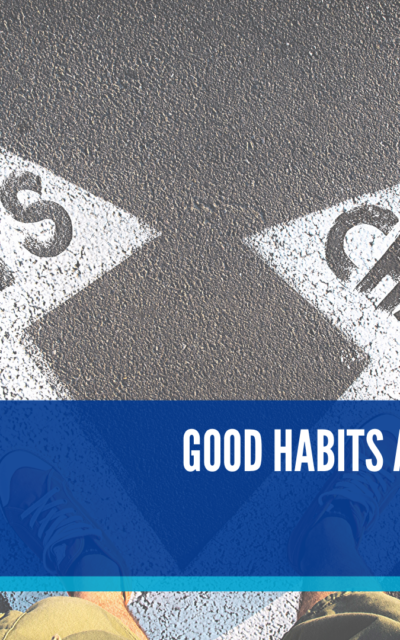 Good Habits Are The Foundations Of Success